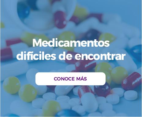 Medicamentos difíciles de encontrar